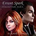 Errant Spark: Elemental Trials, Book 1 Audiobook by Ronelle Antoinette Narrated by Ginny Ross