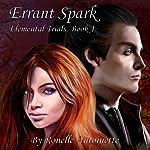 Errant Spark: Elemental Trials, Book 1 | Ronelle Antoinette