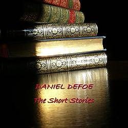 Daniel Defoe: The Short Stories