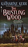 The Bristling Wood (Deverry)