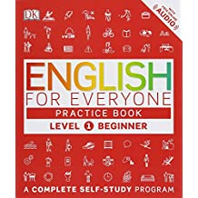 English for Everyone: Level 1: Beginner, Practice Book