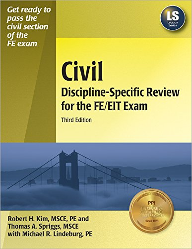 Civil Discipline-Specific Review for the FE/EIT Exam, 3rd Ed