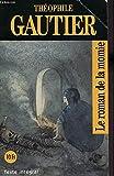 img - for Le Roman de La Momie (World Classics) (French Edition) book / textbook / text book
