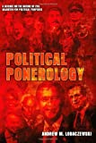 By Andrew M. Lobaczewski - Political Ponerology: A Science on the Nature of Evil Adjusted for Political Purposes (2nd Edition) (3.2.2007)