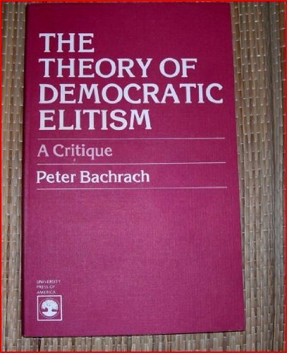The Theory of Democratic Elitism