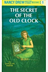 The Secret of the Old Clock: 80th Anniversary Limited Edition (Nancy Drew Mysteries Book 1) Kindle Edition