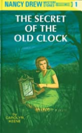 The Secret of the Old Clock: 80th Anniversary Limited Edition (Nancy Drew Book 1)