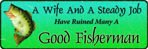River's Edge Large A Wife and A Steady Job Tin Sign, Blue