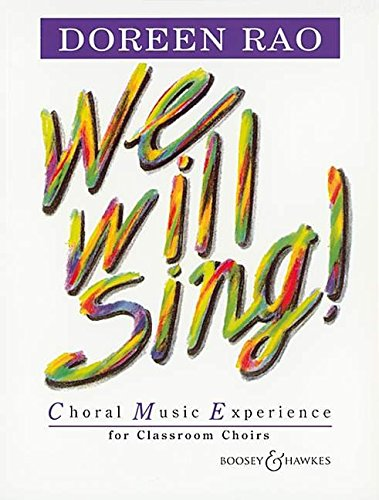 WE WILL SING] CHORAL MUSIC   EXPERIENCE FOR CLSRM CHOIRS  TEACHER BOOK      ()