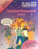 It All Fits Together Spring Quarter Large Group Programming Guidebook, Willow Creek Association, 074411960X