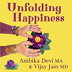 Unfolding Happiness Audiobook