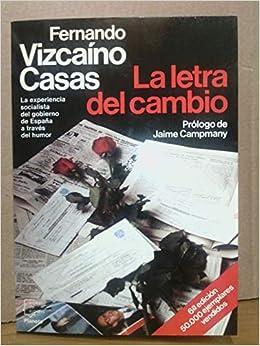 Letra del cambio, la (Espejo de España): Amazon.es: Vizcaíno Casas, Fernando: Libros