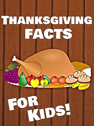 Thanksgiving Facts for Kids! -
