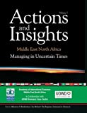 Managing in Uncertain Times (Actions and Insights - Middle East North Africa)