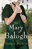 Simply Perfect by Mary Balogh front cover