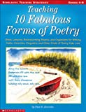 Teaching 10 Fabulous Forms of Poetry, Paul B. Janeczko, 0439073464