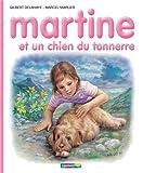 Les albums de Martine: Martine et un chien du tonnerre