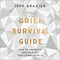 The Grief Survival Guide