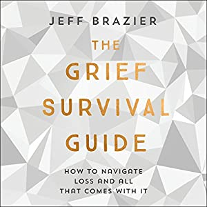 The Grief Survival Guide Audiobook