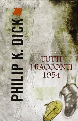 Risultati immagini per philip dick romanzi
