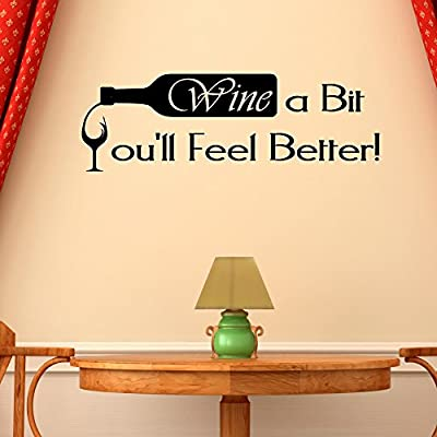 Amazon.com: Wine a Bit You\'ll Feeel Better Wall Decal Kitchen Dining ...