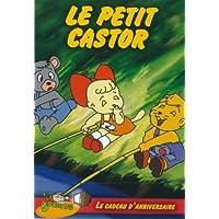 Le Petit Castor / V2 Le Cadeau D'Anniversaire