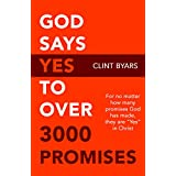 God Says YES to Over 3000 Promises: No matter how many promises God has made, they are yes in Christ