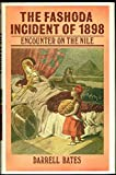 img - for The Fashoda Incident of 1898: Encounter on the Nile book / textbook / text book