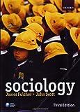 Sociology by Fulcher, James, Scott, John (March 15, 2007) Paperback