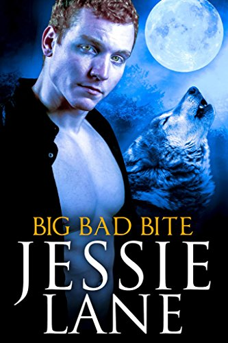 Big Bad Bite (Big Bad Bite Series Book 1) by [Lane, Jessie]
