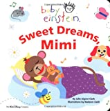Baby Einstein: Sweet Dreams, Mimi