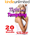 Tight and Tempting... 20 Book Bundle of All Things Forbidden!