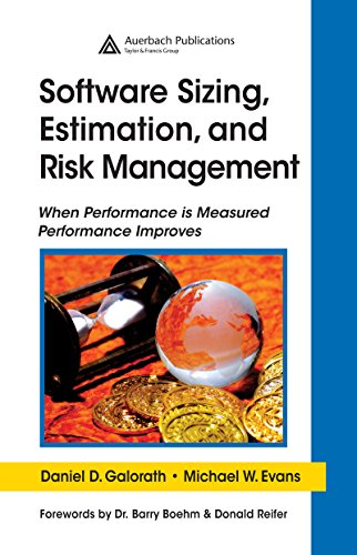 Download Software Sizing, Estimation, and Risk Management: When Performance is Measured Performance Improves Pdf