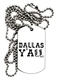 TooLoud Dallas Y'all - Boots - Texas Pride Adult Dog Tag Chain Necklace
