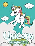 Unicorn : Coloring Book Vol. 2: Unicorn Coloring
