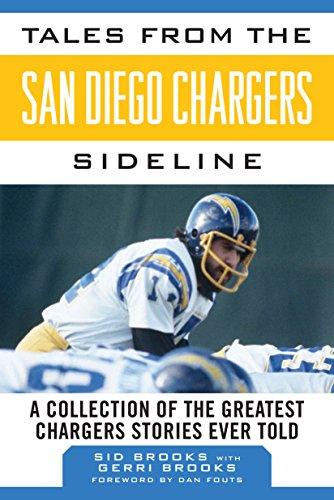 Tales from the San Diego Chargers Sideline: A Collection of