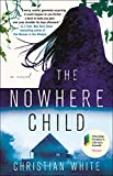 Image of The Nowhere Child: A Novel