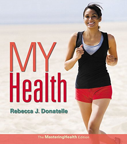 My Health: The Mastering Health Edition (2nd Edition)