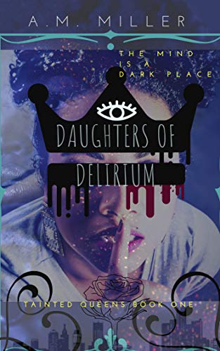Search : Daughters of Delirium (Tainted Queens Book 1)