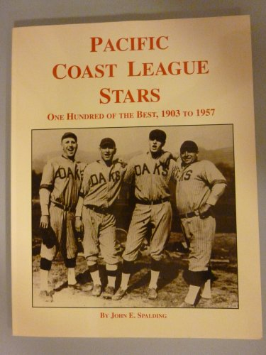 Pacific Coast League Stars: 100 Of the Best 1903 1957, used for sale  Delivered anywhere in USA