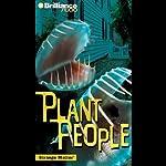 Plant People: Strange Matter #14 |  Engle, Barnes