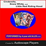 Cinderella, Snow White, Little Red Riding Hood |  AudioscapeProductions
