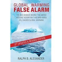 Global Warming False Alarm, 2nd Edition