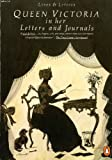 Queen Victoria in Her Letters and Journals: A Selection (Penguin Lives and Letters)