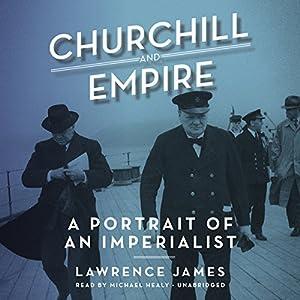 Churchill and Empire Audiobook