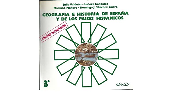 Geografia e historia de España y de los paises hispanicos 3 ...