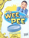 The Wee Book of Pee, Kelly Regan Barnhill, 1429633573