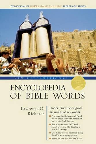 New International Encyclopedia of Bible Words (Zondervan's Understand the Bible Reference Series)