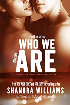 Who We Are (FireNine) (FireNine Series Book 2) by [Williams, S. Q.]