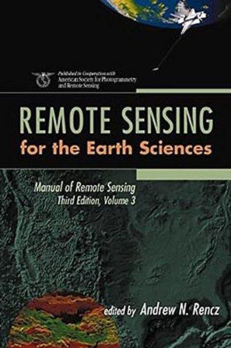 Manual of Remote Sensing, Vol. 3: Remote Sensing for the Earth Sciences